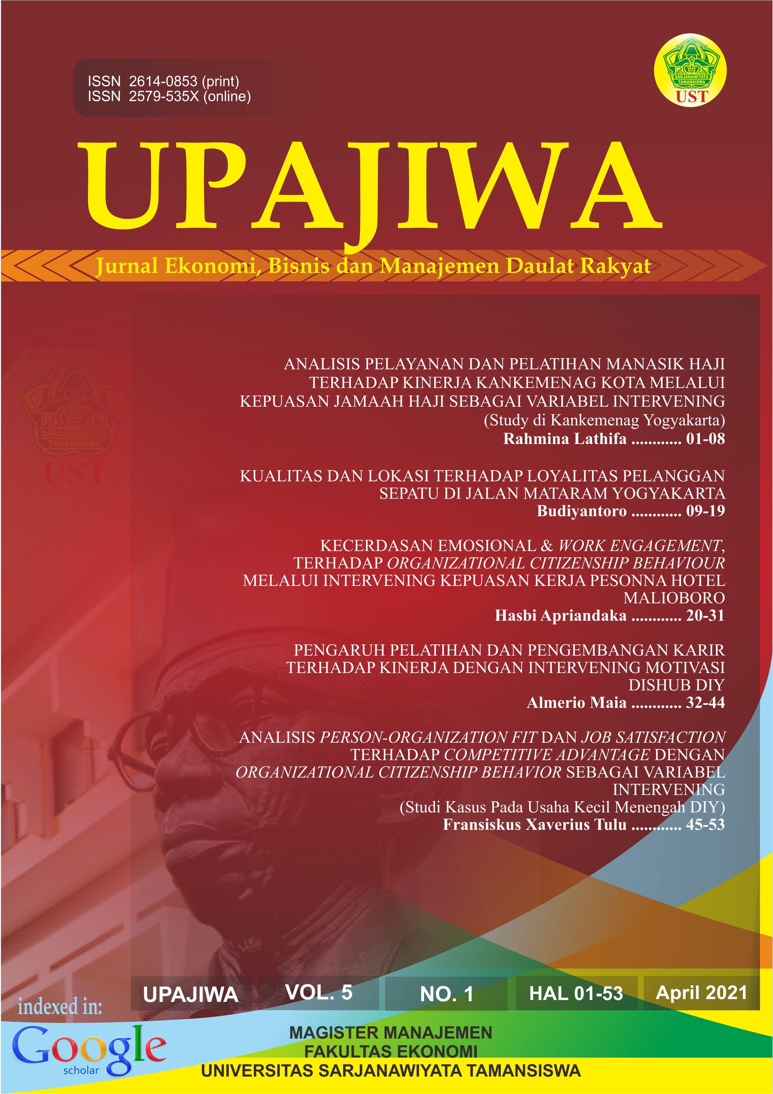 UPAJIWA : Jurnal Ekonomi, Bisnis dan Manajemen Daulat Rakyat